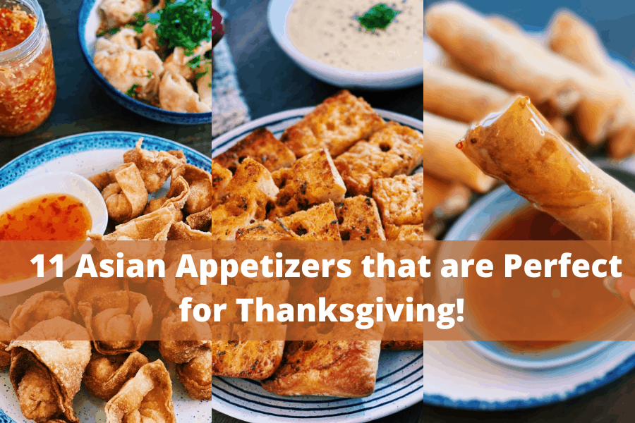 11 Asian Appetizers that are Perfect for Thanksgiving